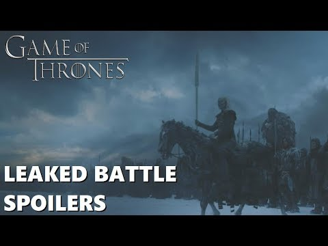 Game of Thrones Season 8 Battle Sequence Spoilers and Leaks