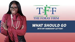 The Foray Firm Video - What Should Go Into My Hardship Letter? | The Foray Firm