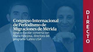 Conversación con María Hinojosa en el Congreso Internacional de Periodismo de Migraciones de Mérida
