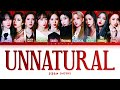 WJSN UNNATURAL (우주소녀 UNNATURAL 가사) (Color Coded /Han/Rom/Eng)