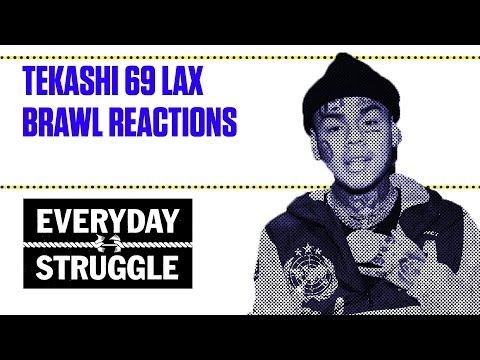 Tekashi 69 LAX Brawl Reactions | Everyday Struggle
