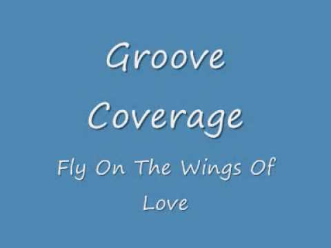 Groove Coverage - Fly On The Wings Of Love