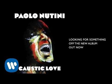 Paolo Nutini - Looking For Something