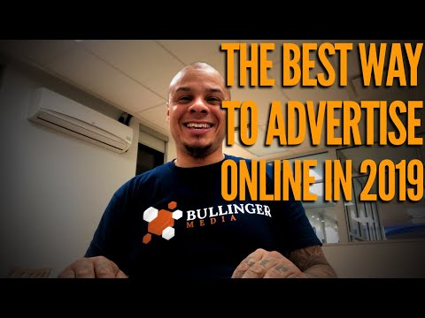 The Best Way To Advertise Online In 2019