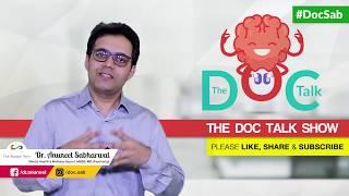 The Doc Talk Show - Episode 2 - Insomnia | Dr. Anuneet Sabharwal | Insomnia Remedies