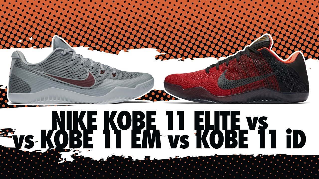 differently 3c842 7a967 ... coupon code for butologia 1 na 1 nike kobe 11 elite vs kobe 11 em vs