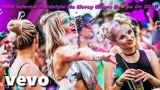 Coeurtek - RMX Infernal Hardstyle No Mercy Where Do You Go 2020 (Official Video)