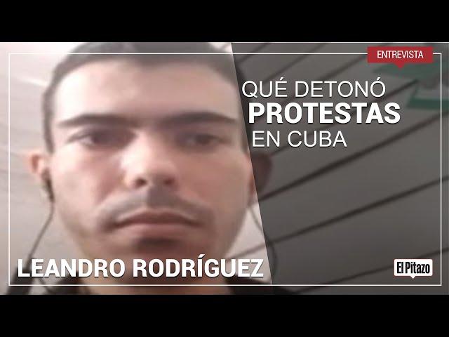 Leandro Rodríguez, activista cubano: el miedo nunca se pierde, pero estamos cansados