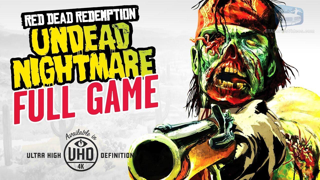 Download Red Dead Redemption: Undead Nightmare - Full Game Walkthrough in 4K
