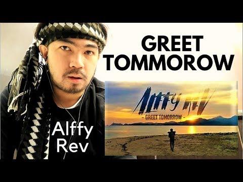 Free Download Alffy Rev - Greet Tomorrow (ft Mr. Headbox & Afifah) Official Music Video[reaction] Mp3 dan Mp4