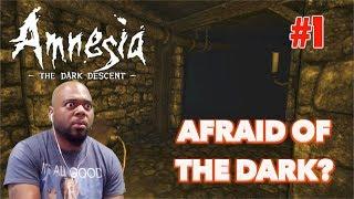 YOU SCARED OF THE DARK??   AMNESIA: THE DARK DESCENT GAMEPLAY #1