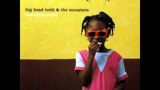Watch Big Head Todd  The Monsters Crazy Mary video