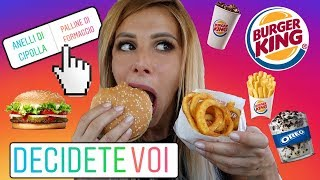 I MIEI FOLLOWERS CONTROLLANO COSA MANGIO: BURGER KING MUKBANG !!!