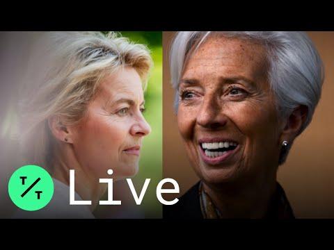 EU Leaders Nominate Christine Lagarde, Ursula von der Leyen to Top Jobs