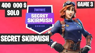 Fortnite Secret Skirmish SOLO Game 3 Highlights [Day 2] Fortnite Tournament 2019