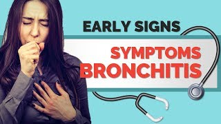 Early Signs of Bronchitis - Bronchitis Symptoms Don't Ignore These