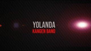 Yolanda - kangen band karaoke