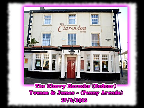 The Clarry Karaoke (Redcar) - Yvonne & James - Penny Arcade -17-4-20151