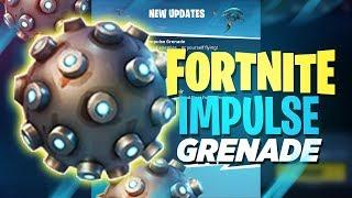 NEW IMPULSE GRENADE GAMEPLAY - Fortnite: Battle Royale
