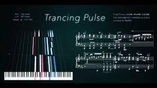 ピアノ楽譜で Trancing Pulse (THE IDOLM@STER CINDERELLA GIRLS) Piano Version thumbnail