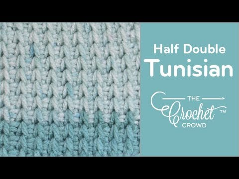 How to Crochet Tunisian Half Double Stitch – Beginning to Cast Off