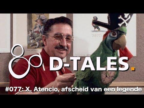 D-Tales #077 - X Atencio, het heengaan van een Disney legend