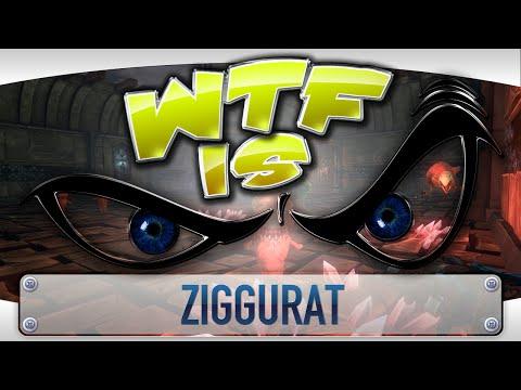 ► WTF Is... -  Ziggurat ?