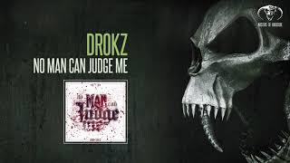 Drokz - No Man Can Judge Me [MOHDIGI222]
