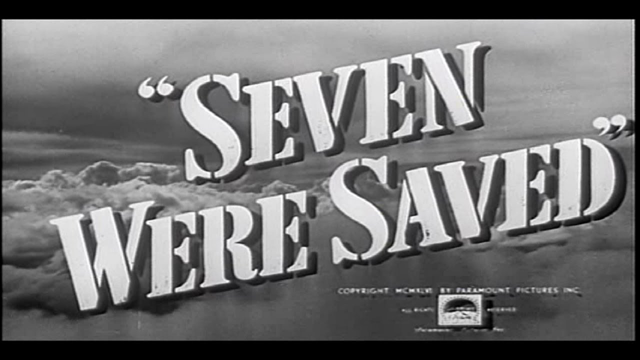 Classic WW2 War Movie : Seven Were Saved ( Full Movie )