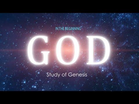 """Study of Genesis: Genesis 1:1-2 """"In the beginning"""""""