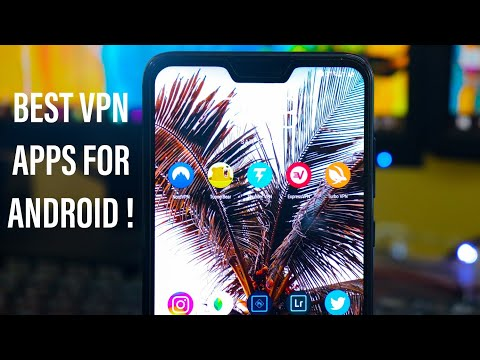 Top 5 Unlimited VPN Apps For Android 2019 🔥 FREE & SECURE
