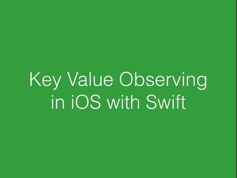 Key Value Observing in iOS with Swift