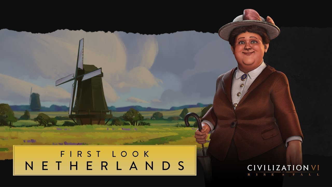 Civilization VI: Rise and Fall – First Look: Netherlands