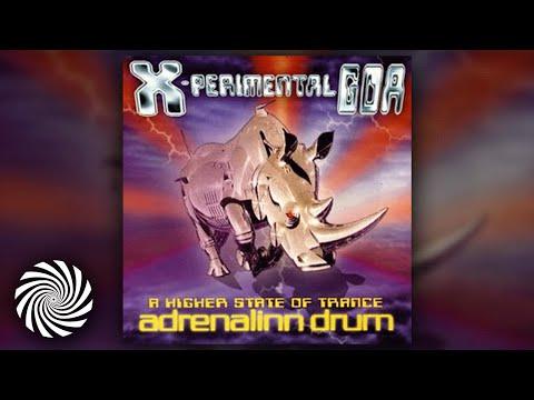 Adrenalinn Drum - X Perimental Goa: A Higher State of Trance (Full Album)