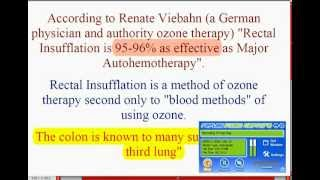 OZONE Rectal Insufflation Although Ozone therapies are not widely u...