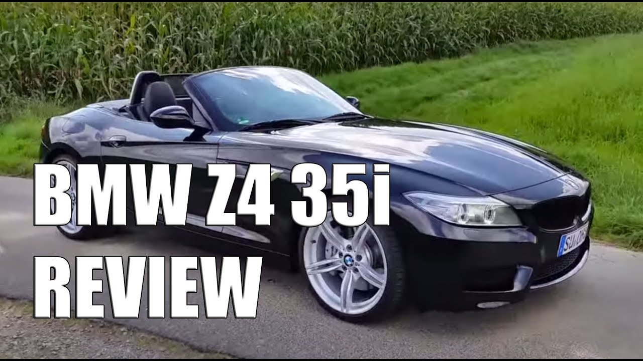 Bmw Z4 35i Review Youtube