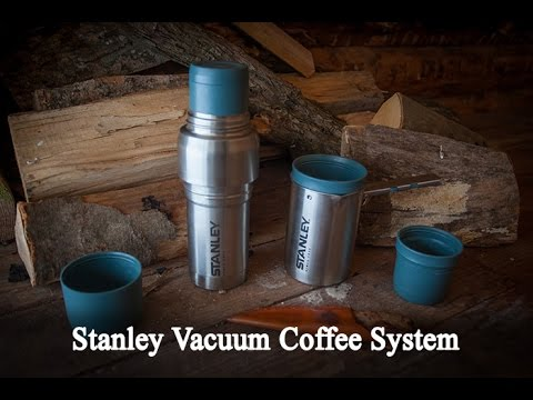 Stanley Mountain Vacuum Coffee System Youtube
