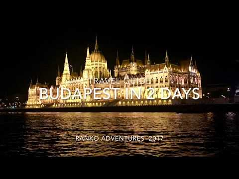 BUDAPEST IN 2 DAYS TRAVEL GUIDE