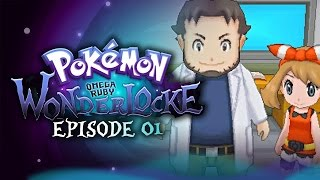 "Pokémon Omega Ruby Wonderlocke w/ TheKingNappy! - Ep 1 ""May GETS MACED"""