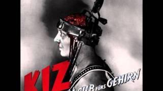 K.I.Z. - Koksen Ist Scheiße
