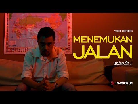 #JALANCERITA : MENEMUKAN JALAN - EPISODE 1 thumbnail
