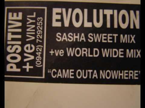 Evolution Sasha Mix - Came Outa Nowhere (Take me higher)