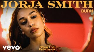 Jorja Smith - Burn (Live) | Vevo Official Live Performance