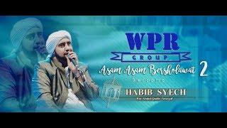 Habib Syech - Asam Asam Bersholawat 2