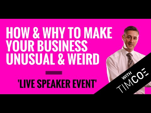 How & Why to Make Your Business Unusual & Weird