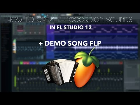How to create Accordion Melody in FL Studio + Demo Song FLP mp3