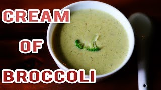 Cream of Broccoli Soup | Soup Recipes @ Guru's Cooking