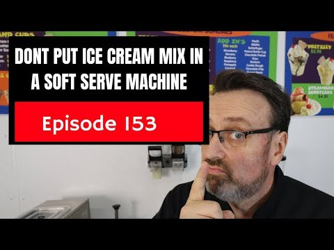 Dont Put Ice Cream Mix In Soft Serve Machine