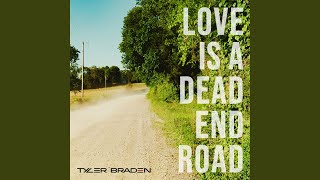 Play Love Is a Dead End Road
