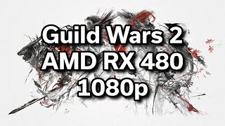 Guild Wars 2 - i5-6402p - RX 480 - $720 Gaming Computer - Benchmark